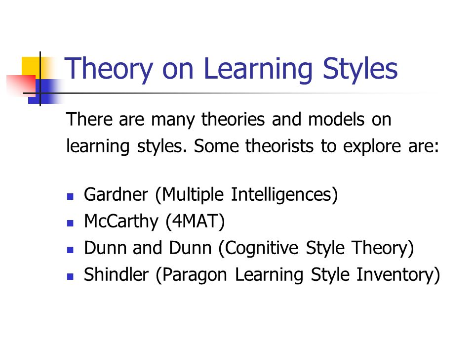 Theory on Learning Styles