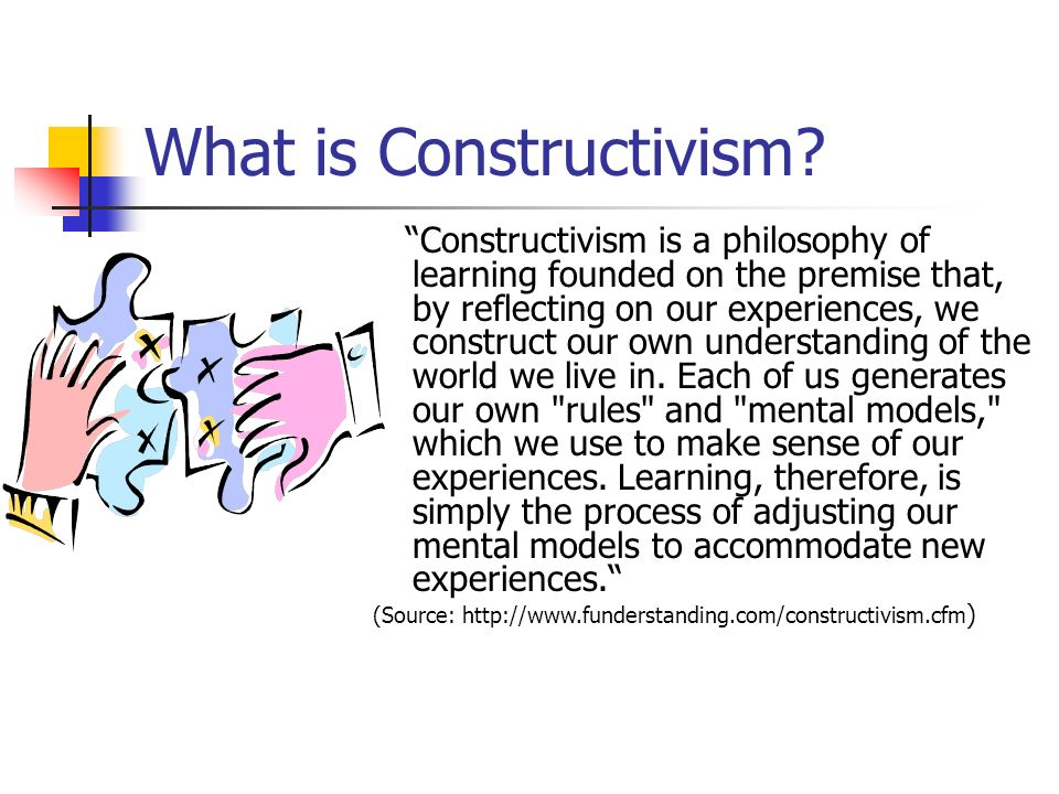 What is Constructivism