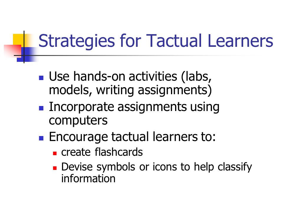 Strategies for Tactual Learners