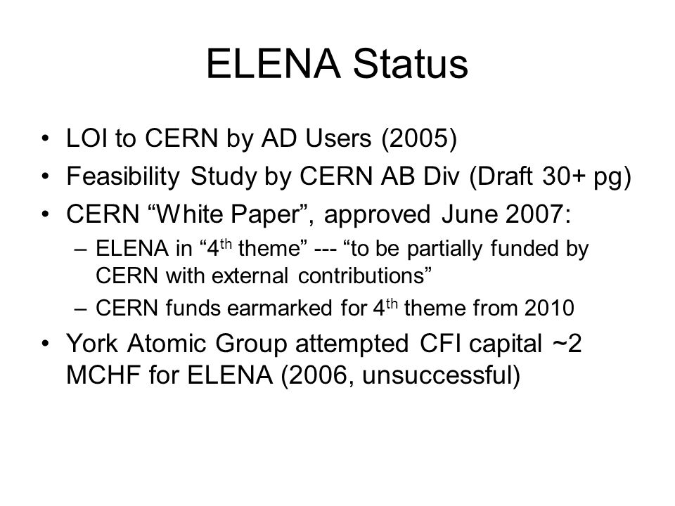 ELENA Status LOI to CERN by AD Users (2005)