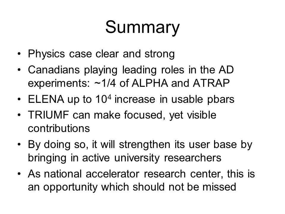 Summary Physics case clear and strong