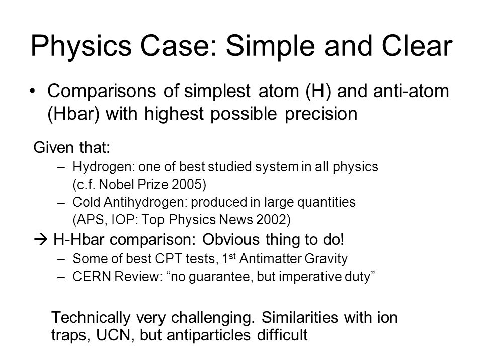 Physics Case: Simple and Clear
