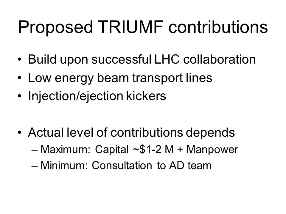 Proposed TRIUMF contributions