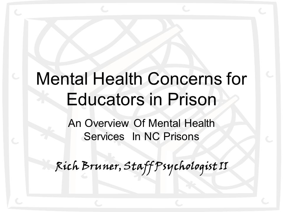 Mental Health Concerns for Educators in Prison