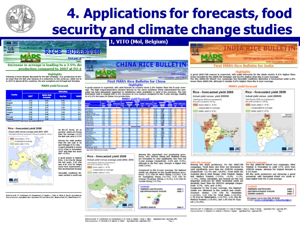 4. Applications for forecasts, food security and climate change studies