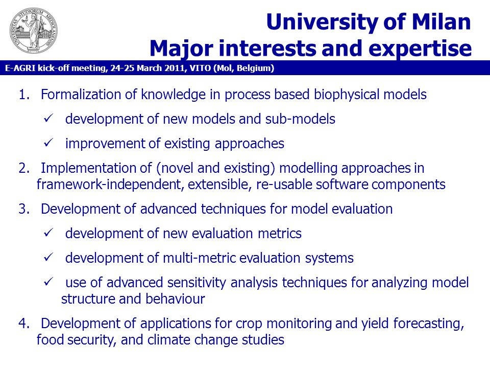 University of Milan Major interests and expertise