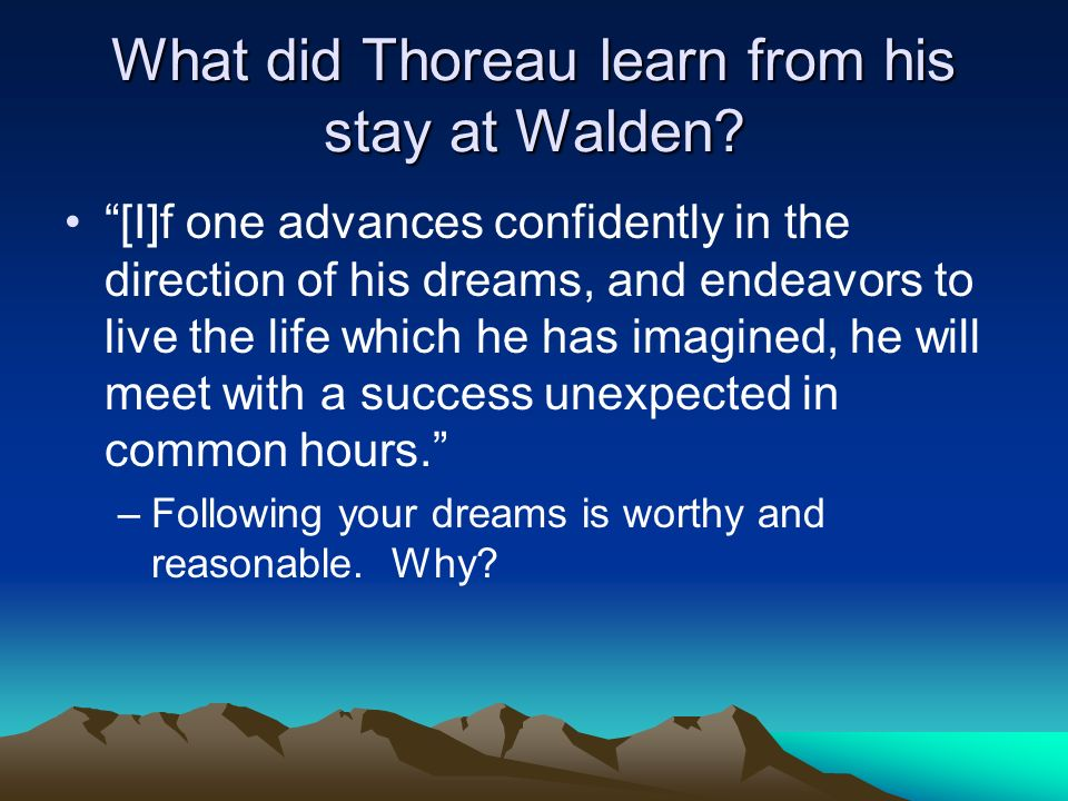 What did Thoreau learn from his stay at Walden