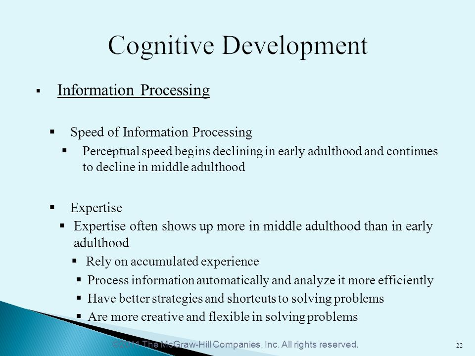 cognitive development in middle adulthood Adult cognitive development:  begin to decrease by early or middle adulthood these various developmental models have substantially added to knowledge of.