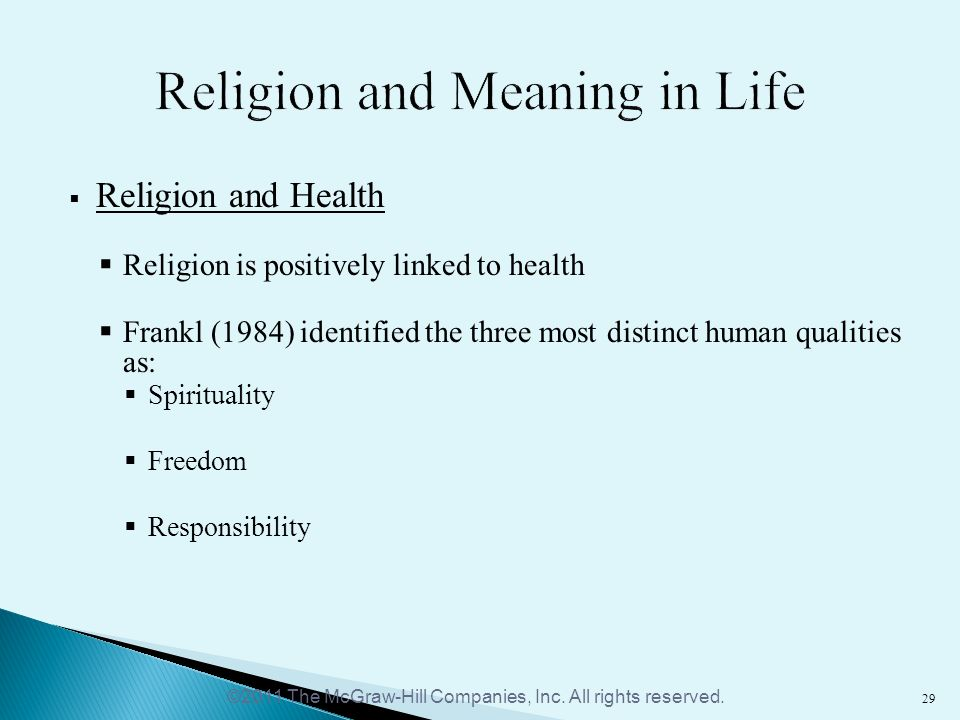 religion and the meaning of life Get an answer for 'importance of religion in one's lifewhy is religion important in our life  one must first define the meaning of religion and whether it is.