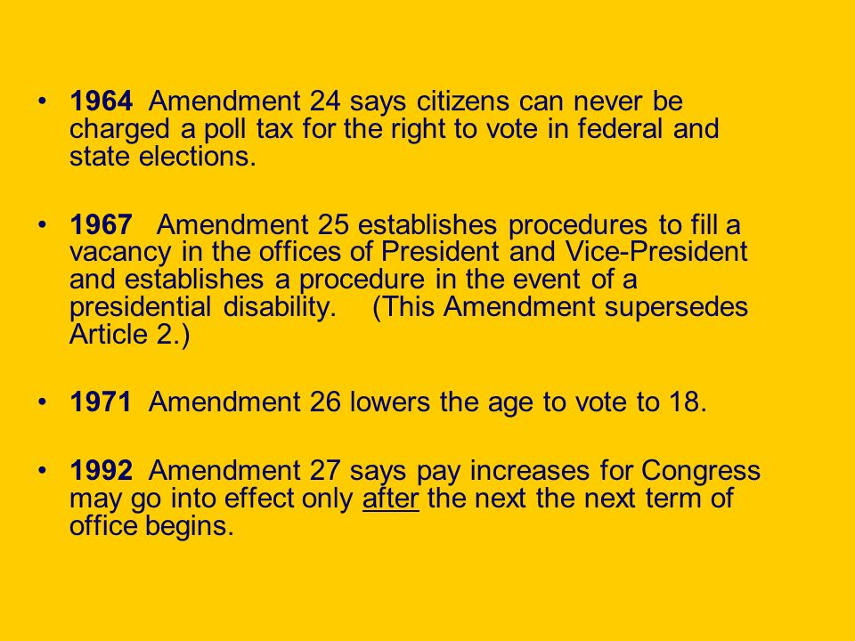 1964 Amendment 24 says citizens can never be charged a poll tax for the right to vote in federal and state elections.