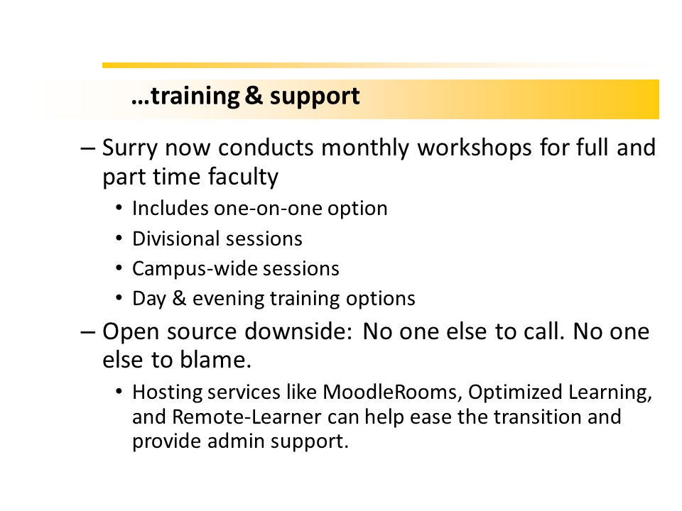 …training & support Surry now conducts monthly workshops for full and part time faculty. Includes one-on-one option.