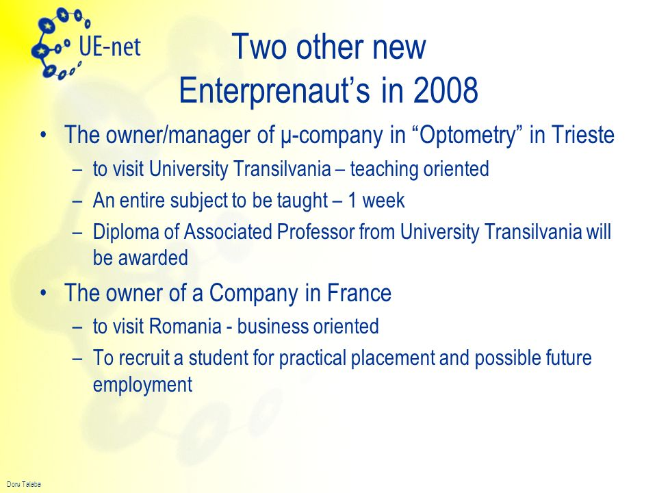 Two other new Enterprenaut's in 2008