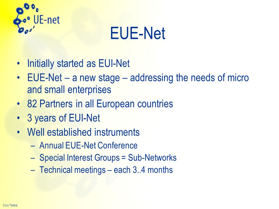 EUE-Net Initially started as EUI-Net