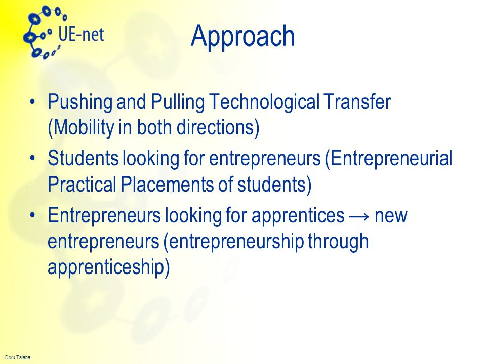 Approach Pushing and Pulling Technological Transfer (Mobility in both directions)