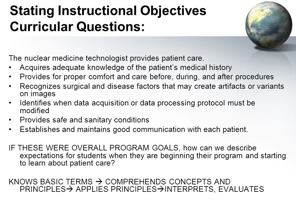Stating Instructional Objectives Curricular Questions: