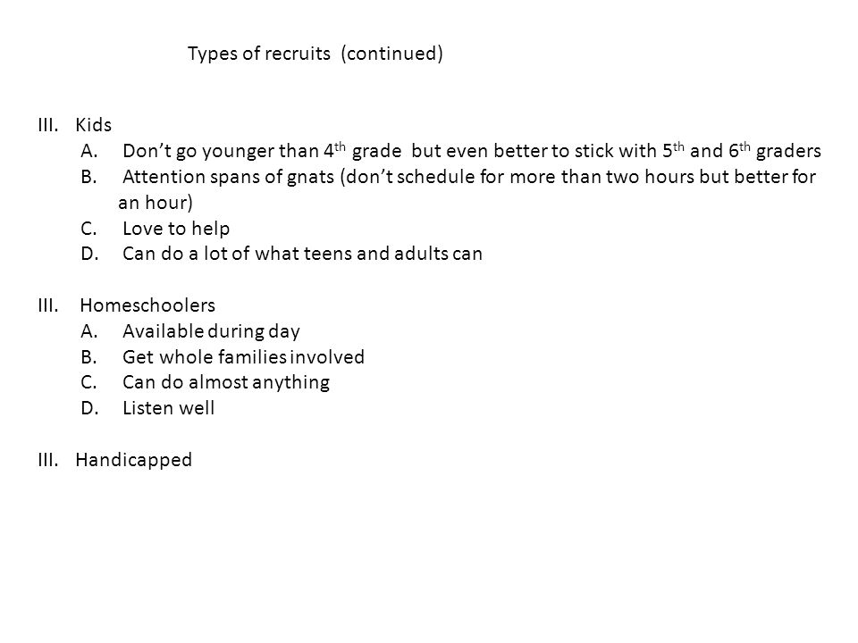 Types of recruits (continued)