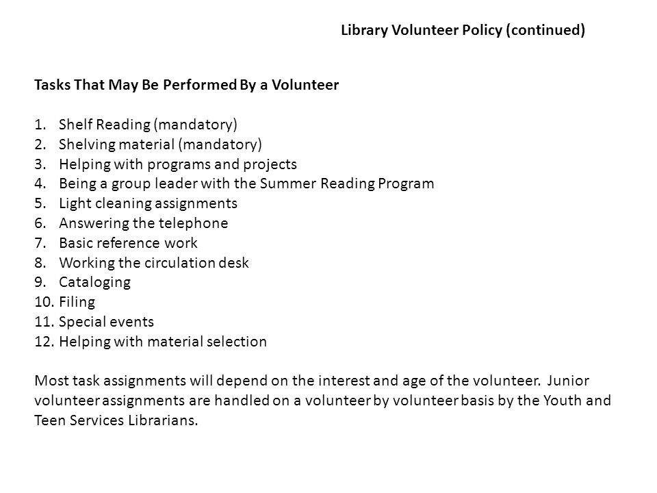 Library Volunteer Policy (continued)