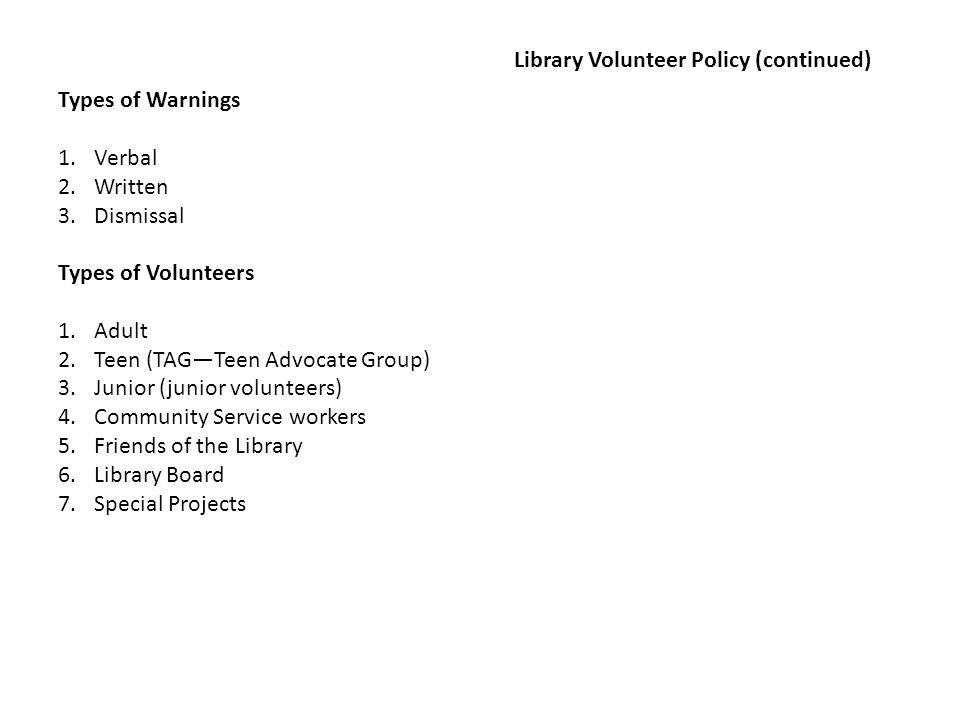 Library Volunteer Policy (continued)