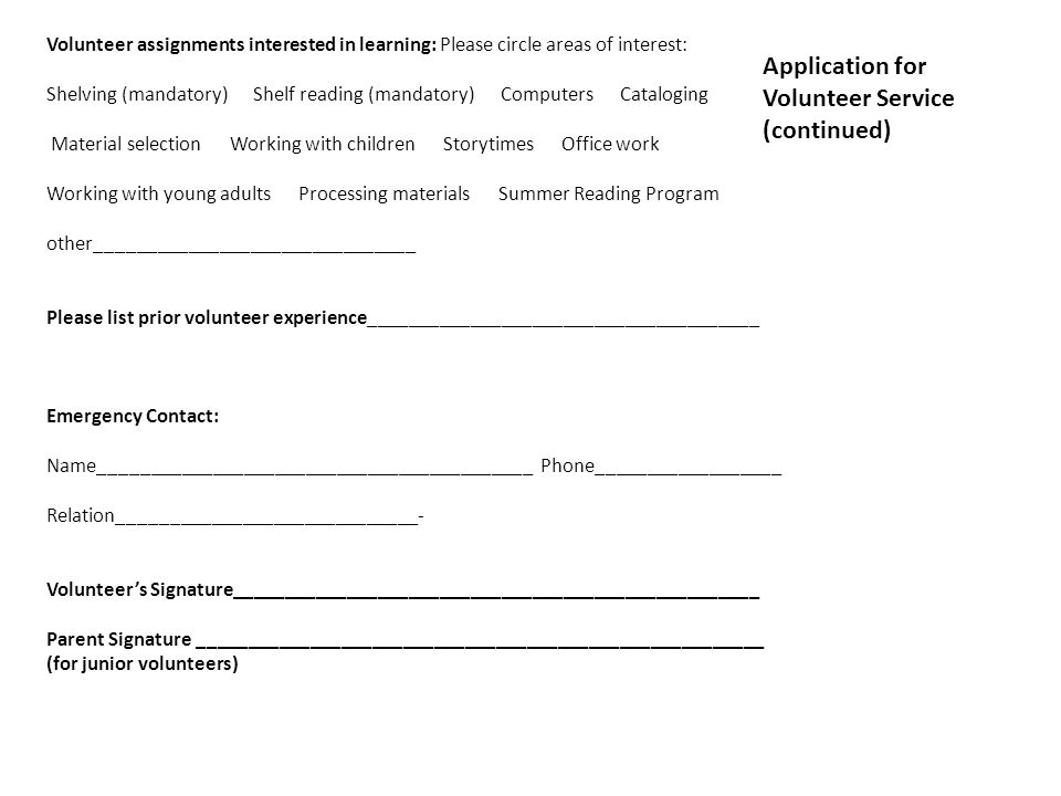 Application for Volunteer Service (continued)