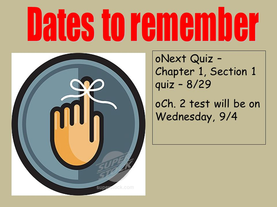 Next Quiz – Chapter 1, Section 1 quiz – 8/29