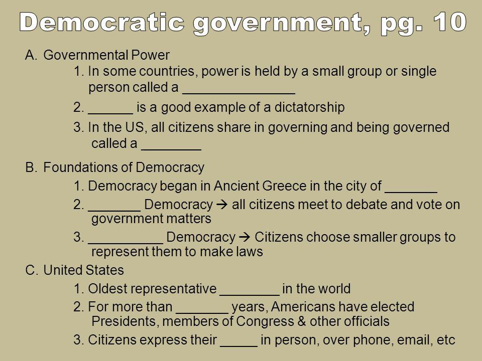 Democratic government, pg. 10