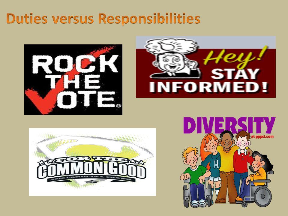 Duties versus Responsibilities