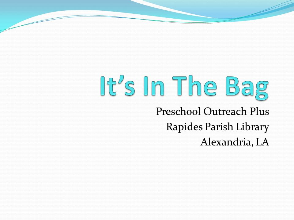 Preschool Outreach Plus Rapides Parish Library Alexandria, LA
