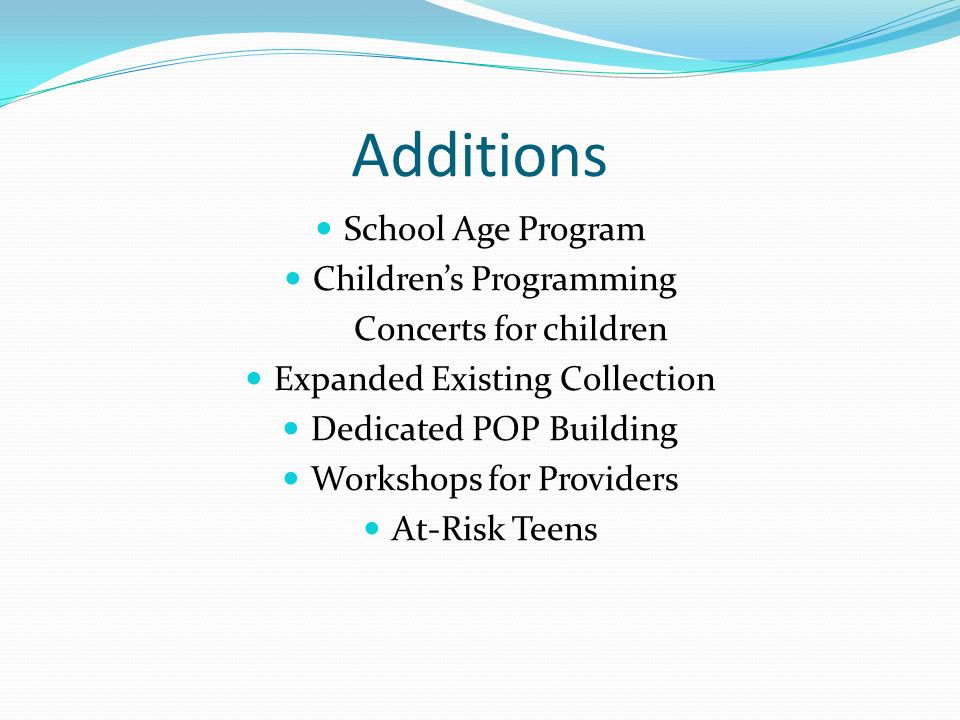 Additions School Age Program Children's Programming