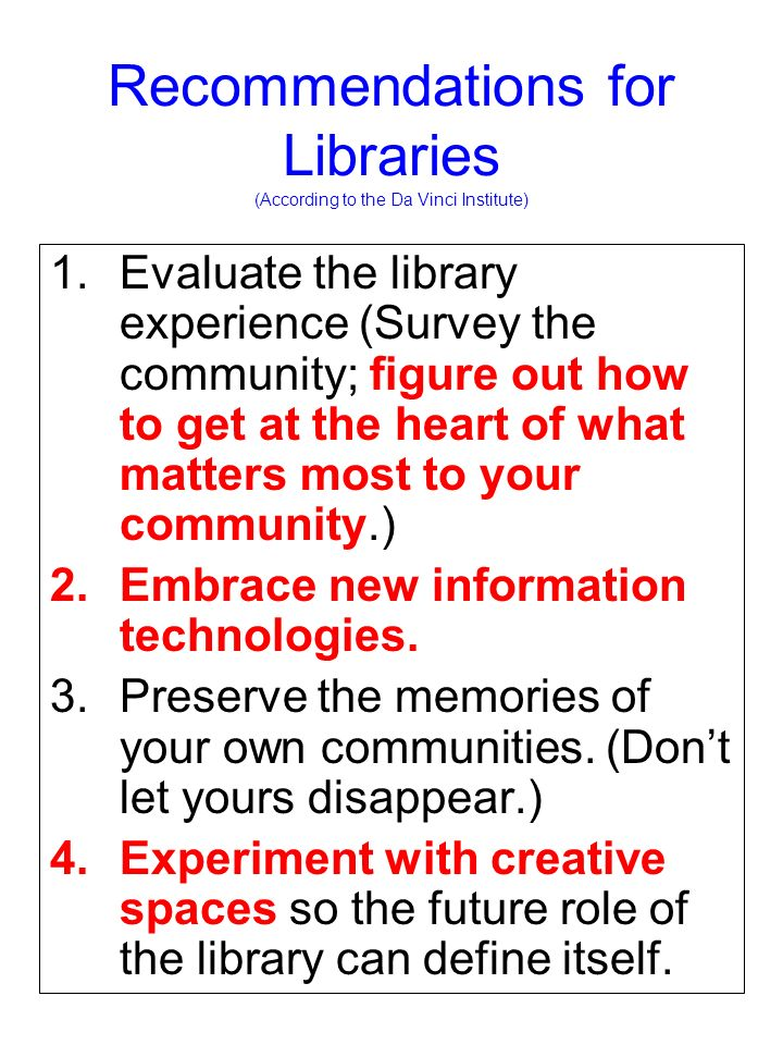 Recommendations for Libraries (According to the Da Vinci Institute)