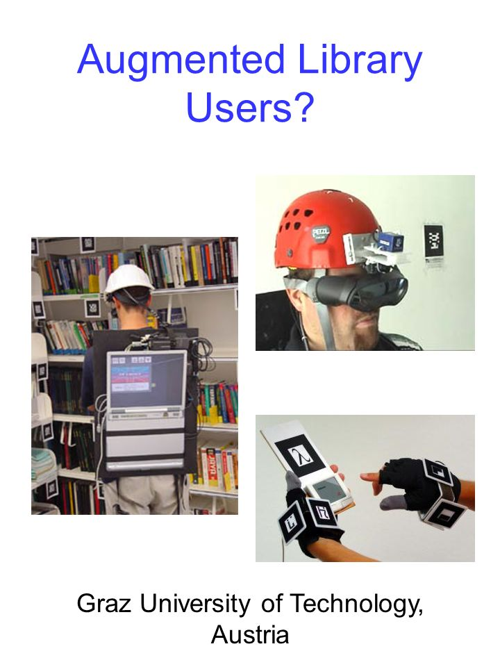 Augmented Library Users