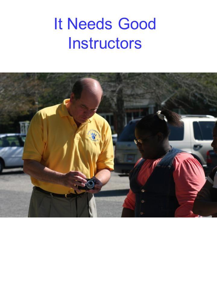 It Needs Good Instructors