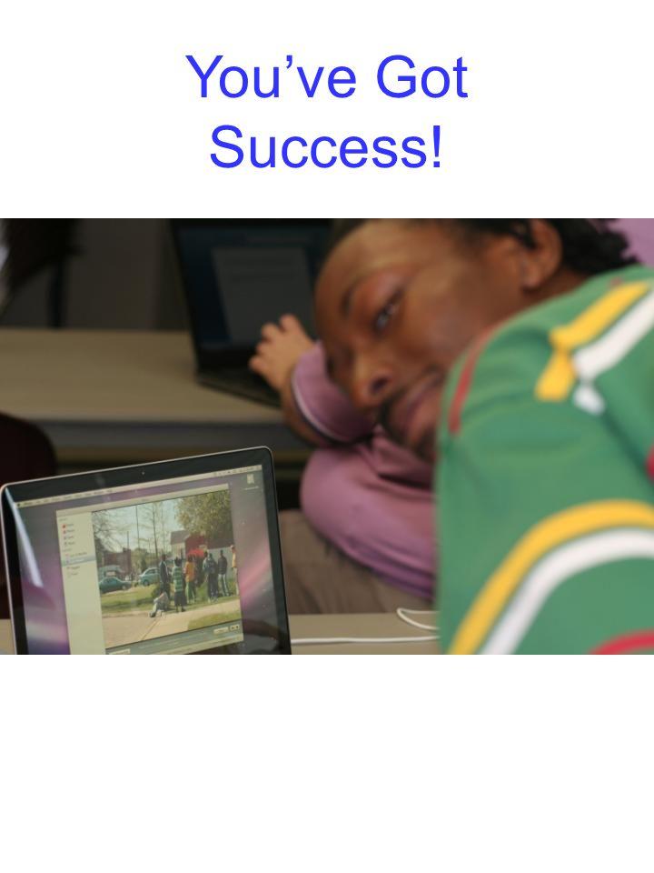 You've Got Success!