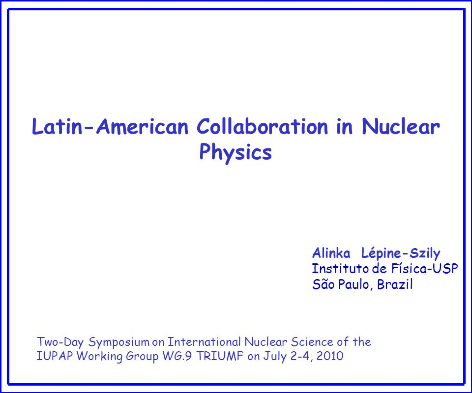 Latin-American Collaboration in Nuclear Physics