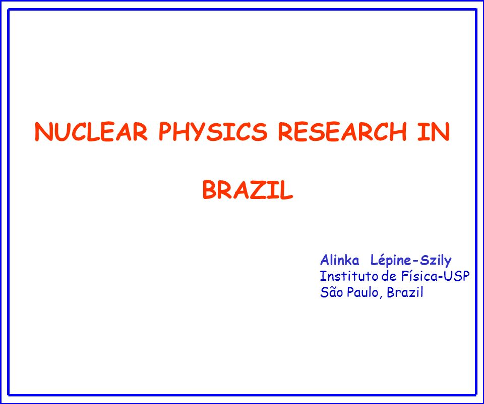 NUCLEAR PHYSICS RESEARCH IN