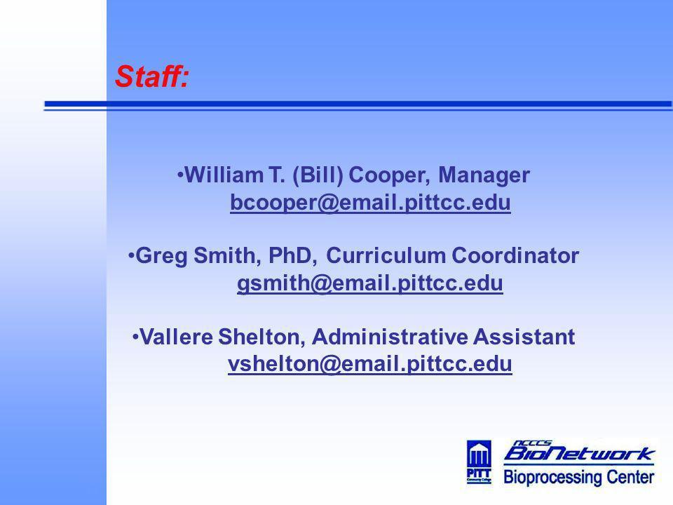 Staff: William T. (Bill) Cooper, Manager bcooper@email.pittcc.edu