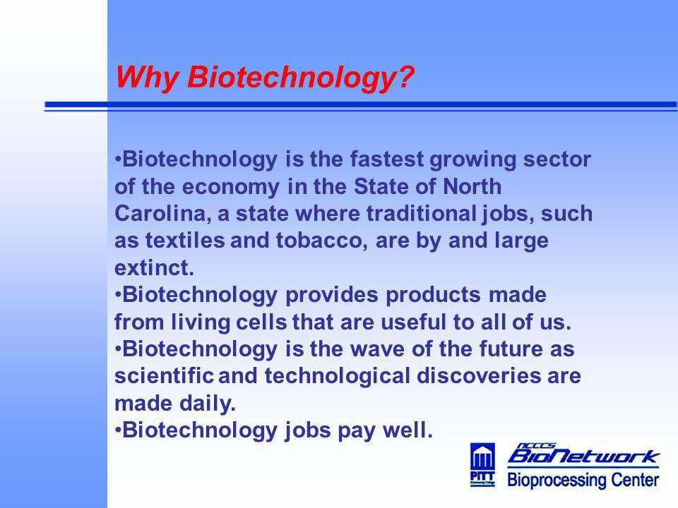 Why Biotechnology