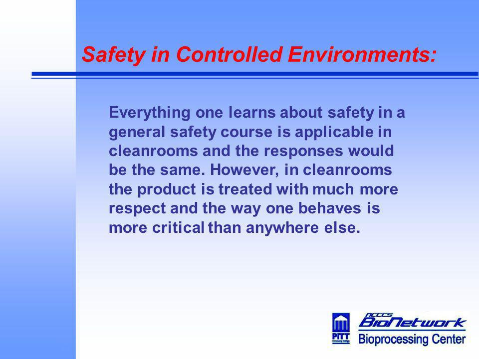 Safety in Controlled Environments: