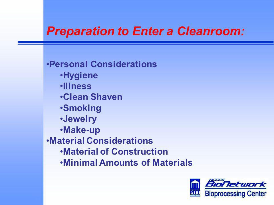 Preparation to Enter a Cleanroom: