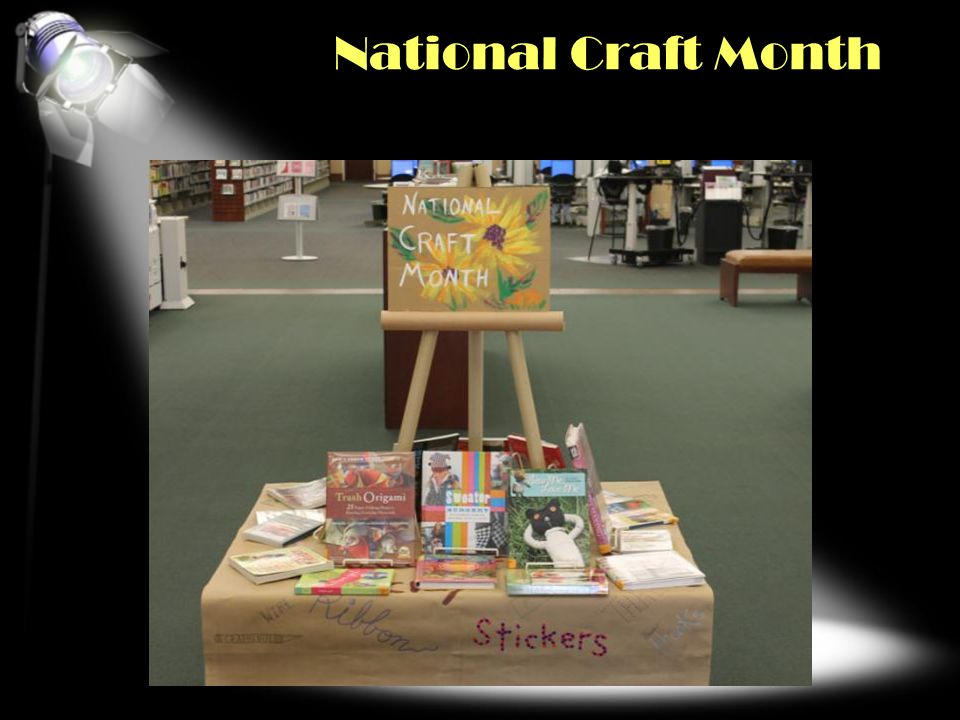 National Craft Month OTHER HOLIDAYS AND EVENTS Click second pic