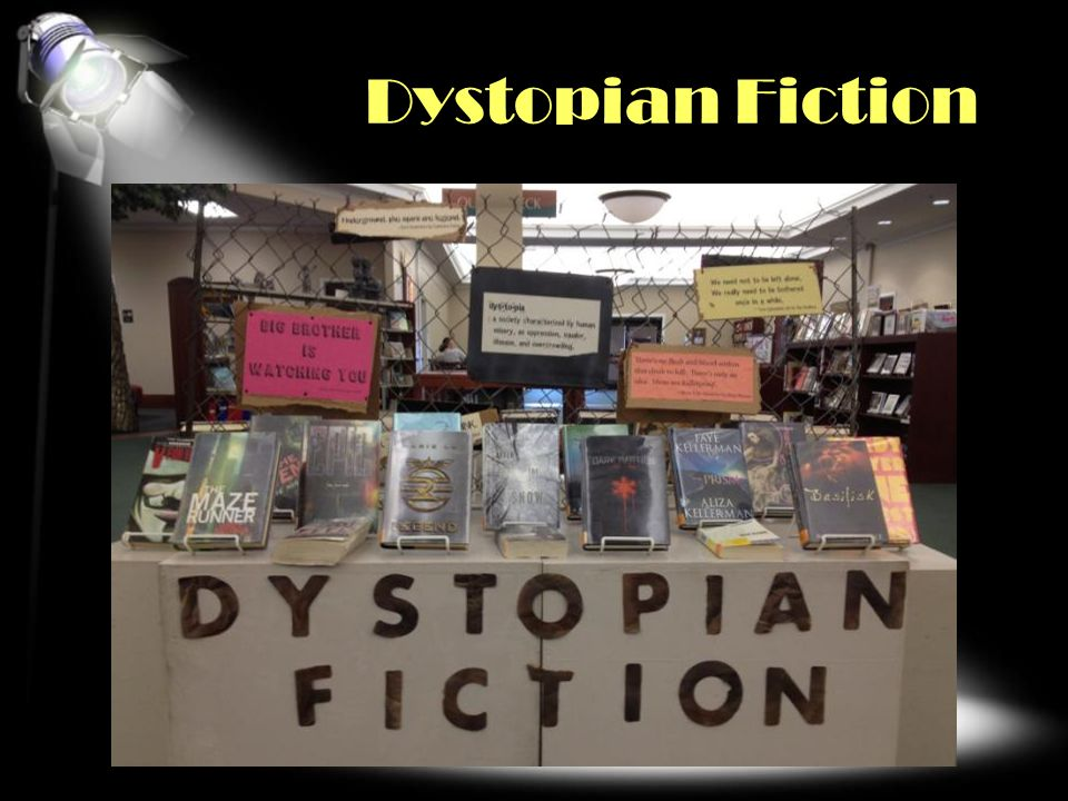 Dystopian Fiction COLLECTION/GENRE/SUBJECT FOCUS