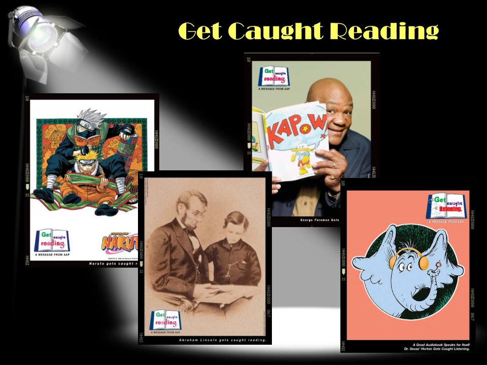Get Caught Reading Online Resources at www.getcaughtreading.org