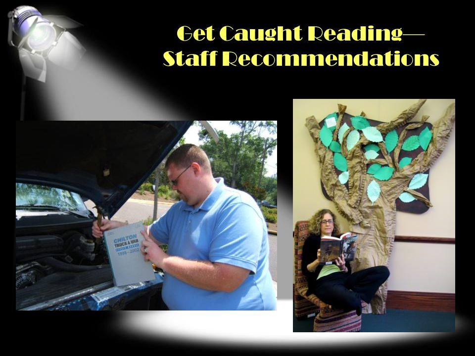 Get Caught Reading— Staff Recommendations