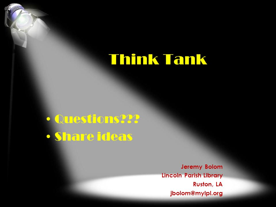 Think Tank Questions Share ideas Jeremy Bolom