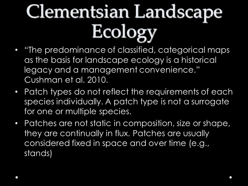 Clementsian Landscape Ecology