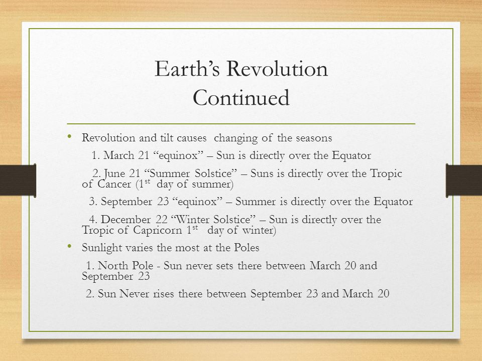 Earth's Revolution Continued