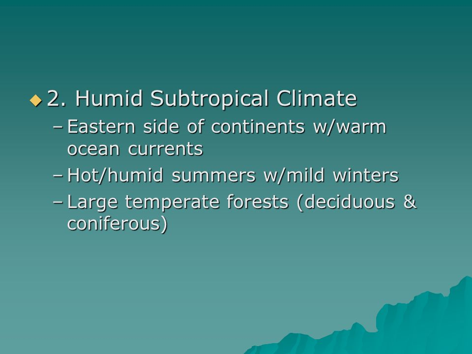 2. Humid Subtropical Climate