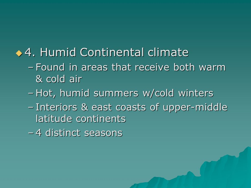 4. Humid Continental climate