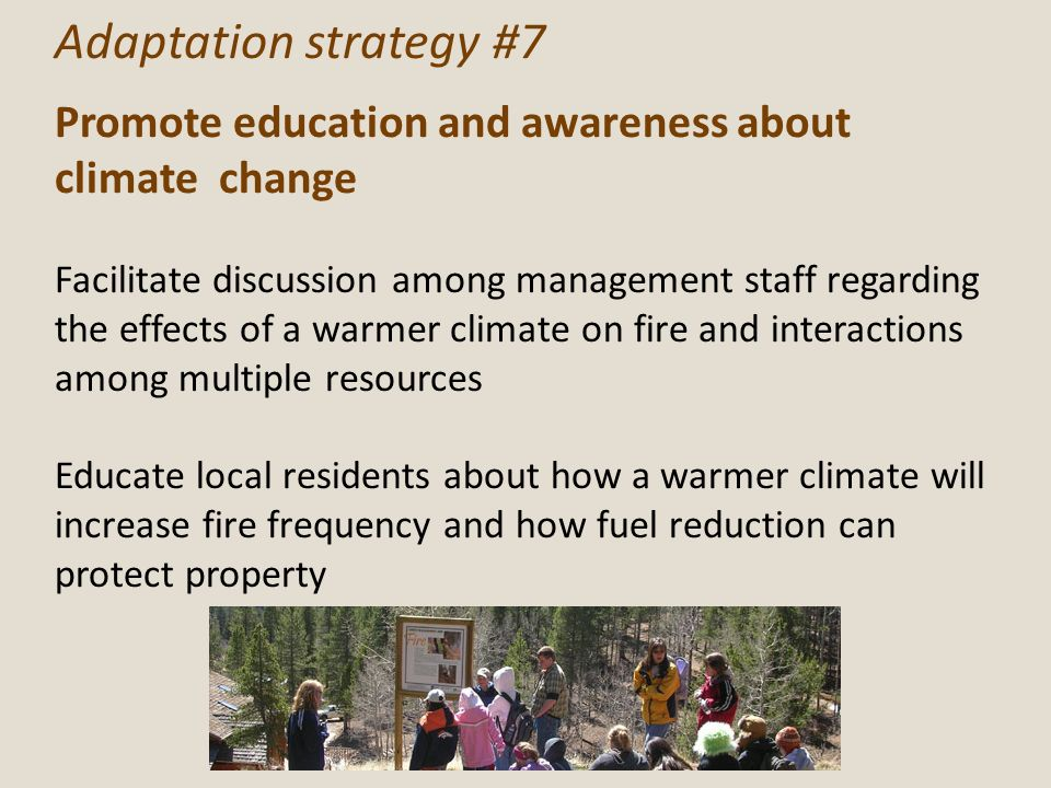 Adaptation strategy #7 Promote education and awareness about climate change.