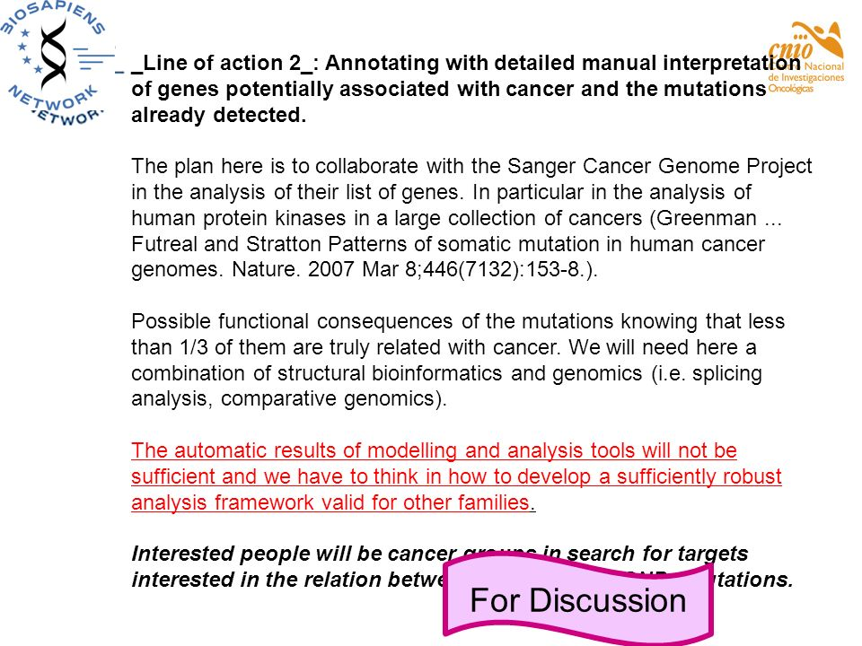 _Line of action 2_: Annotating with detailed manual interpretation of genes potentially associated with cancer and the mutations already detected.