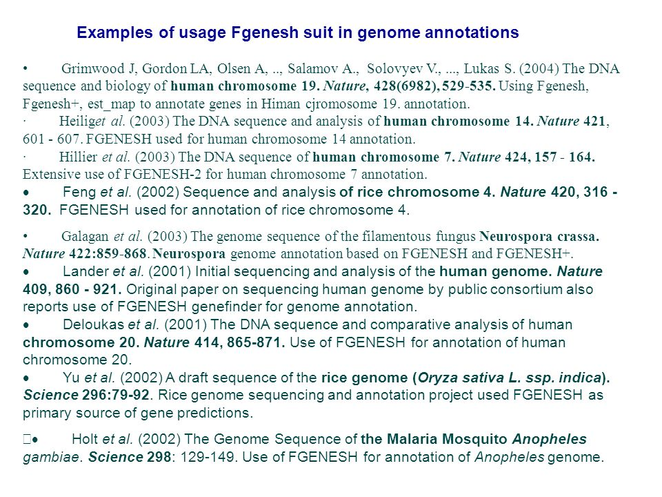 Examples of usage Fgenesh suit in genome annotations
